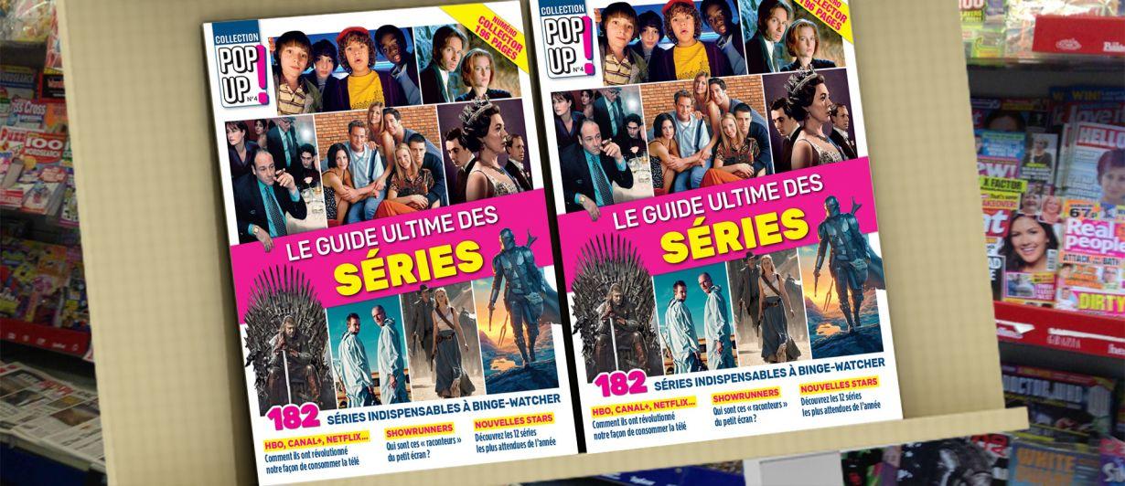 Pop-Up! #04 : Le guide des séries
