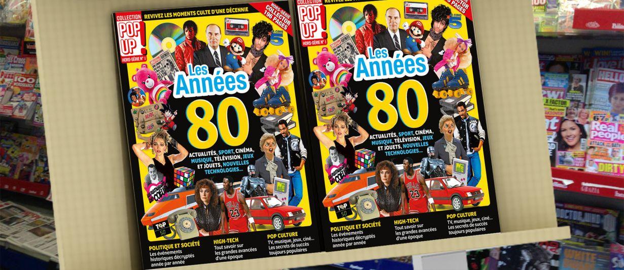 Pop-Up! #HS1 : Les années 80